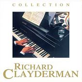 Play & Download Collection by Richard Clayderman | Napster