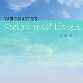Play & Download Relax & Listen Vol 1 by Various Artists | Napster