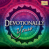 Devotionally Yours by Various Artists