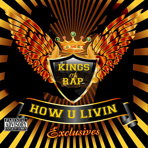 Play & Download How U Livin Xclusives by Various Artists | Napster