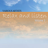Play & Download Relax & Listen Vol 3 by Various Artists | Napster