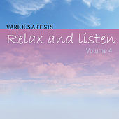 Relax & Listen Vol 4 by Various Artists