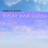 Play & Download Relax & Listen Vol 6 by Various Artists | Napster