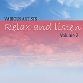 Relax & Listen Vol 2 by Various Artists