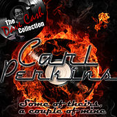 Some Of Theirs, A Couple Of Mine - [The Dave Cash Collection] by Carl Perkins