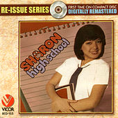 Play & Download Re-issue series: high school by Sharon Cuneta | Napster