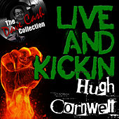 Play & Download Live And Kickin' - [The Dave Cash Collection] by Hugh Cornwell | Napster