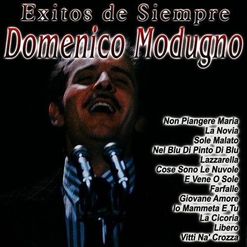 Play & Download Exitos De Siempre by Domenico Modugno | Napster