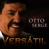 Versatil by Otto Serge