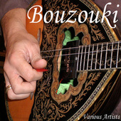 Play & Download Bouzouki by Various Artists | Napster