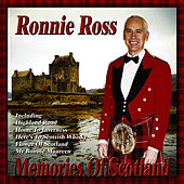 Play & Download Memories Of Scotland by Ronnie Ross | Napster