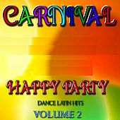 Play & Download Happy Party, Vol. 2 (Dance Latin Hits) by Disco Fever | Napster
