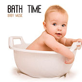 Play & Download Bath Time Baby Music by Smart Baby Music | Napster