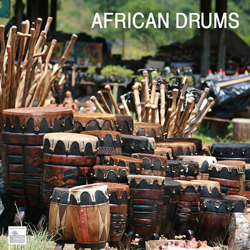 Play & Download African Drums by African Drums Music | Napster