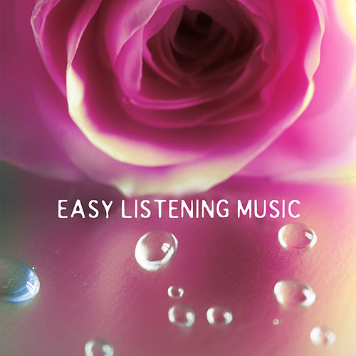 Easy Listening Music - Easy Listening Classical Piano Music, Instrumental Piano Music for Quiet Moments by Easy Listening Music Club