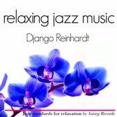 Django Reinhardt Relaxation Jazz Music by Django Reinhardt