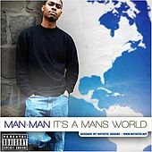 Play & Download It's A Mans World by Man-Man | Napster