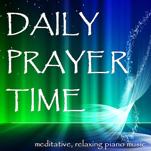 Play & Download Daily Prayer Time by Jonni Glaser | Napster
