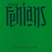 Play & Download Live at the Harp by The Fenians | Napster