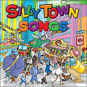 Silly Town Songs by Db Harris