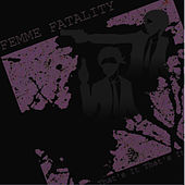 Play & Download That's It That's It by Femme Fatality | Napster