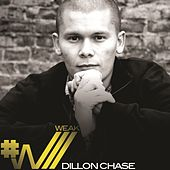 Play & Download Weak by Dillon Chase | Napster