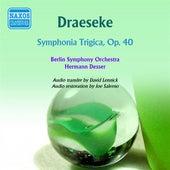 Draeseke: Symphonia Tragica by Hermann Desser