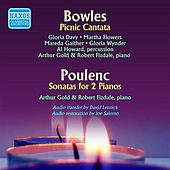 Play & Download Bowles: A Picnic Cantata - Poulenc: Sonata for 2 Pianos by Various Artists | Napster