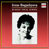 Play & Download Russian Vocal School. Irene Bogachyova - vol.1 by Irene Bogachyova | Napster