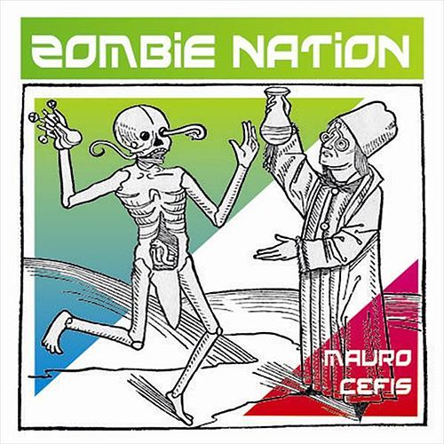 Play & Download Zombie Nation by Mauro Cefis | Napster
