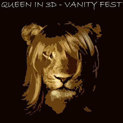 Play & Download Vanity Fest EP by Queen In 3D | Napster