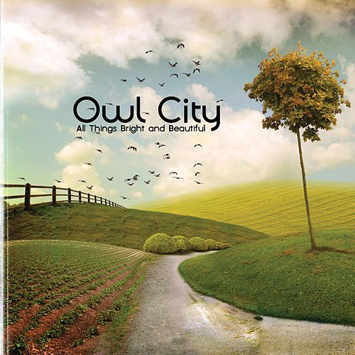 Play & Download All Things Bright And Beautiful by Owl City | Napster