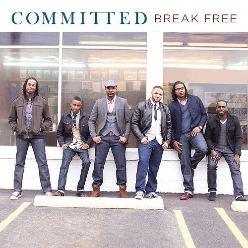 Play & Download Break Free by Committed | Napster
