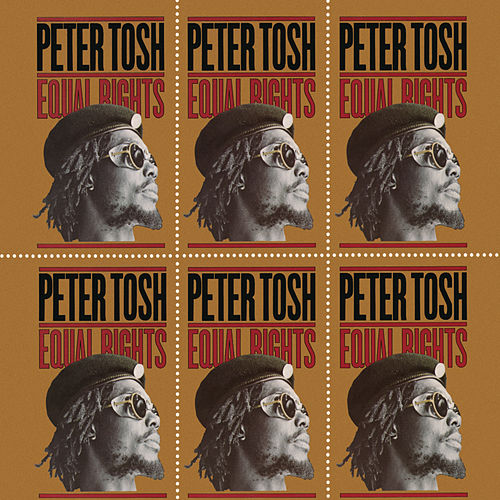Play & Download Equal Rights by Peter Tosh | Napster