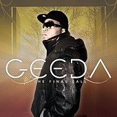 Play & Download The Final Call by Geeda | Napster
