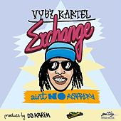 Play & Download Exchange - Single by VYBZ Kartel | Napster