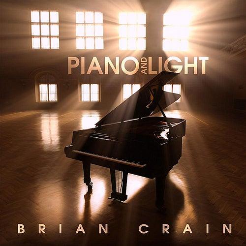 Piano and Light (Bonus Track Version) by Brian Crain