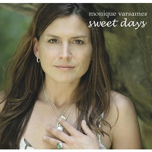 Play & Download Sweet Days by Monique Varsames | Napster