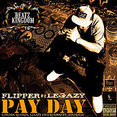 Play & Download Pay Day (feat. Legazy) by Flipper | Napster