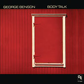 Body Talk (CTI Records 40th Anniversary Edition - Original recording remastered) by George Benson