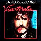 Play & Download Via Mala by Ennio Morricone | Napster
