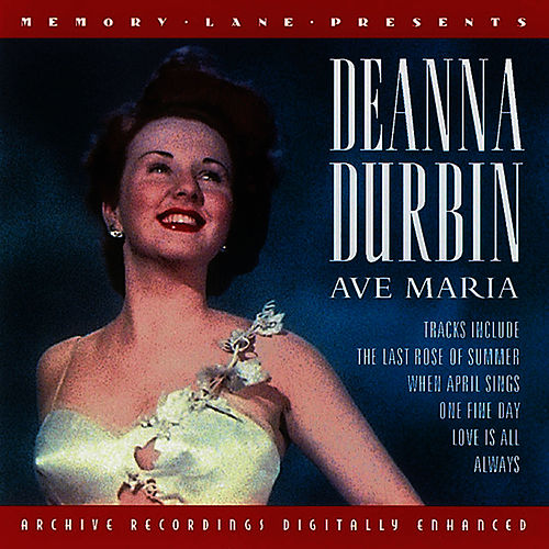 Play & Download Ave Maria by Deanna Durbin | Napster