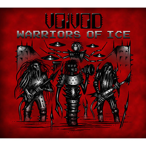 Play & Download Warriors Of Ice by Voivod | Napster