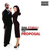Play & Download The Break Up Pt 2: The Proposal by Sha Stimuli | Napster