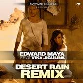 Play & Download Desert Rain ( Official Remix ) (feat. Vika Jigulina) - Single by Edward Maya | Napster
