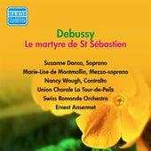 Debussy, C.: Martyre De St. Sebastien (Le) (Danco, Wough, De Montmollin, Ansermet) (1954) by Suzanne Danco