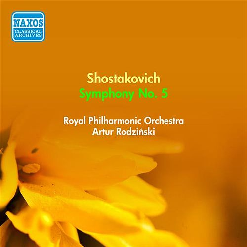 Play & Download Shostakovich, D.: Symphony No. 5 (Rodzinski) (1954) by Artur Rodzinski | Napster