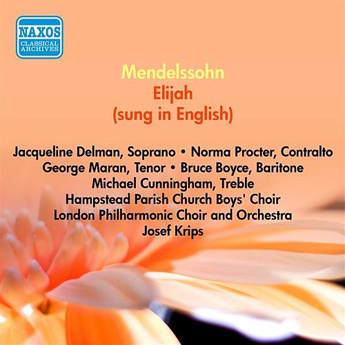 Play & Download Mendelssohn, F.: Elijah (Sung in English) (Delman, Procter, Maran, Krips) (1954) by Jacqueline Delman | Napster