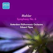 Play & Download Mahler, G.: Symphony No. 6,
