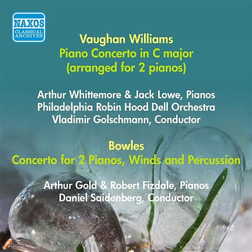 Vaughan-Williams, R.: Concerto for 2 Pianos / Bowles, P.: Concerto for 2 Pianos, Winds and Percussion (Whittemore, Lowe, Gold, Fizdale) (1949, 1951) by Various Artists